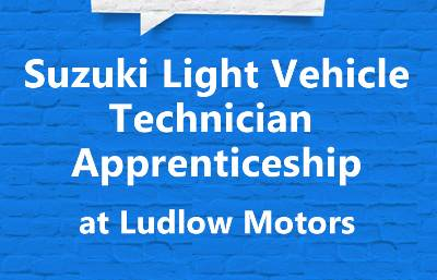 Suzuki Light Vehicle Technician Apprenticeship at Ludlow Motors